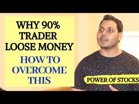Why 90 percent Trader lose money and How to overcome on This !