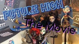 Future High-Monster High(Stopmotion)