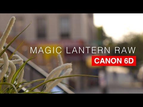 Canon 6D Magic Lantern RAW Tutorial
