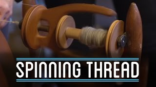 Spinning Thread | How To Make Everything: Suit (4/10)