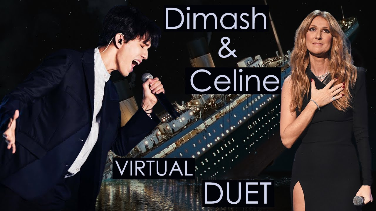My Heart Will Go On - Dimash & Celine [виртуальный дуэт + трио Селин] Димаш Кудайберген и Селин
