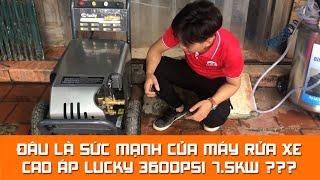 Sức mạnh của máy rửa xe cao áp Lucky 3600psi 7.5kw?