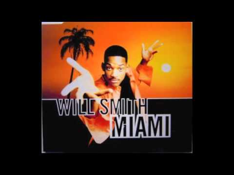 Miami  Will Smith With Lyrics