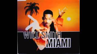 Miami - Will Smith With Lyrics