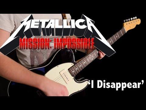 I DISAPPEAR  Metallica  FULL INSTRUMENTAL   Karl Golden Missi Impossible II Sg