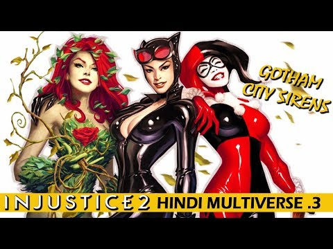 "INJUSTICE 2 Hindi Multiverse #3 ""GOTHAM CITY SIRENS"" (PS4 Gameplay)"