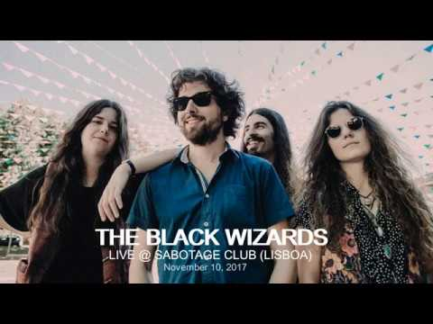 THE BLACK WIZARDS Live @ Sabotage Club (Lisbon)