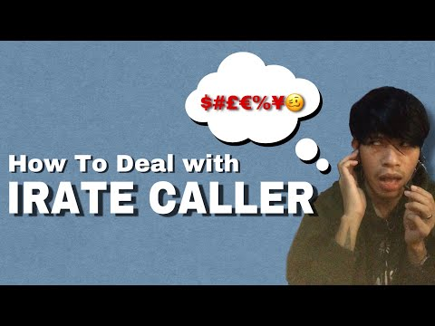 How To Deal with Irate Caller | Just for Fun