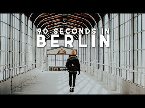90 Seconds in Berlin - Visual Guide | The Travel Intern