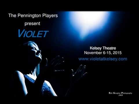 Violet the Musical by the Pennington Players
