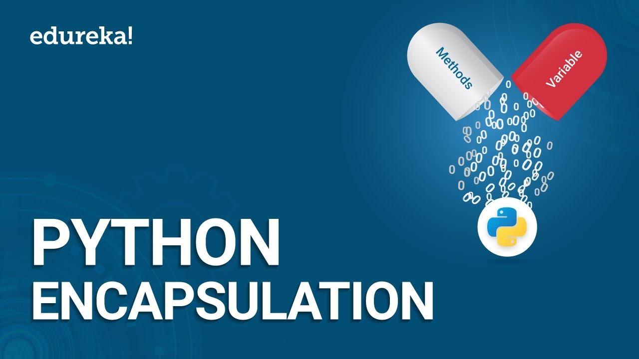 Python Encapsulation | Python Object Oriented Programming