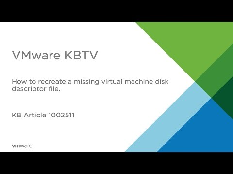 How to recreate a missing Virtual Machine Disk Descriptor