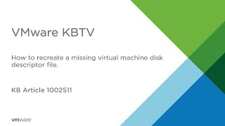 How to recreate a missing Virtual Machine Disk Descriptor File (VMDK)