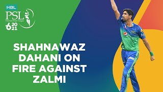 Shahnawaz Dahani On Fire Against Zalmi | Peshawar vs Multan | Match 21 | HBL PSL 6 | MG2T