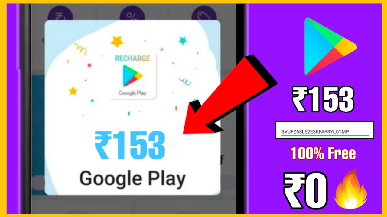 Get ₹153 Redeem Code For Google Play For Free Without App ...