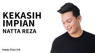 Kekasih Impian - Natta Reza (Lirik)