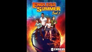 Choices: Stories You Play - Endless Summer Book 3 Chapter 9