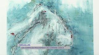 Yvelines | Versailles : Les corps en mouvement de Corinne Cesca