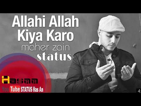Maher Zain | Allah Hi Allan Kiya Karo | New Beautiful Status
