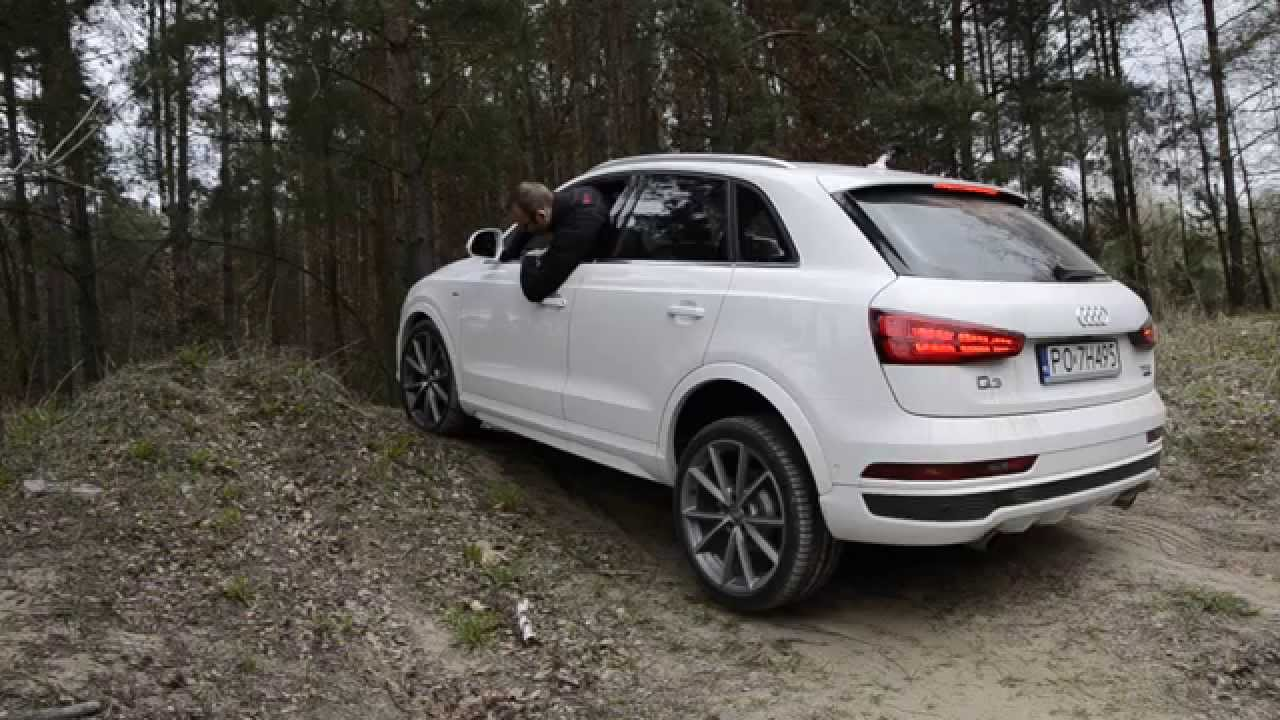 audi q3 2 0 tfsi s tronic 2015 test nap du quattro i trybu offroad youtube. Black Bedroom Furniture Sets. Home Design Ideas