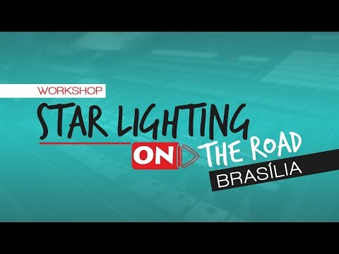 Star Lighting ON THE ROAD - Brasília