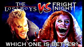 LostBoys VS FrightNight: Which on is Better?