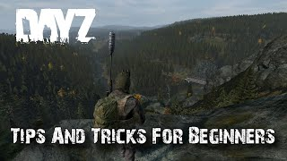 Dayz Tips and Tricks For New Players in 2020 (Part 1)