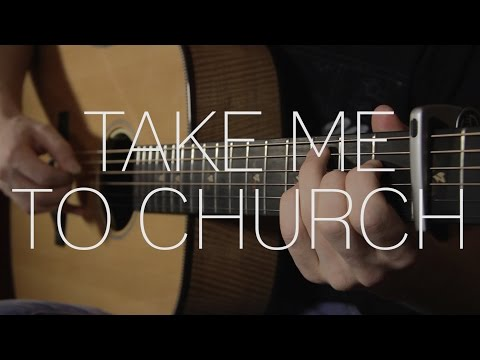 Hozier – Take Me To Church – Fingerstyle Guitar Cover – With Tabs