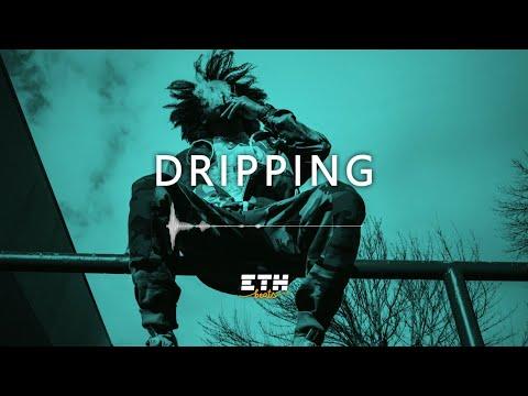 Dripping – Cold Wavy Trap / Rap Beat | New School Instrumental | ETH Beats