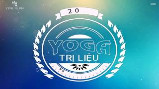 Bài tập Yoga hỗ trợ điều trị bệnh khớp tuần 2 cùng Nguyễn Hiếu Yoga