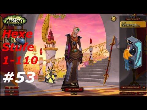 Let's Play WoW [ #53 ] - Hexenmeister - (1-110) Ohne ACC Gear [ World of Warcraft | Deutsch | HD]