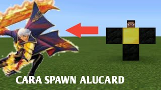 Cara spawn ALUCARD(mobile legend) di mcpe