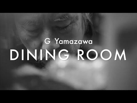 """G YAMAZAWA - """"DINING ROOM"""""""