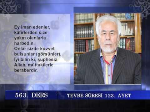 563 TEFSIR GUNLUGU MAHMUT TOPTAŞ TEVBE SURESİ AYET 120 129