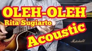 OLEH-OLEH Rita Sugiarto versi Acoustic II Tutorial Melodi Dangdut Termudah
