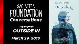 Conversations with Jay Duplass of OUTSIDE IN