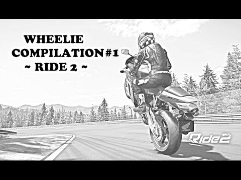 RIDE 2 - Wheelie Compilation #1
