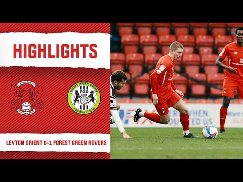 Leyton Orient Forest Green Goals And Highlights