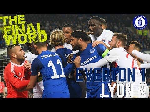 Everton 1-2 Lyon | The Final Word