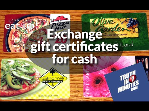 how-to-instantly-exchange-gift-certificates-for-cash-(video)