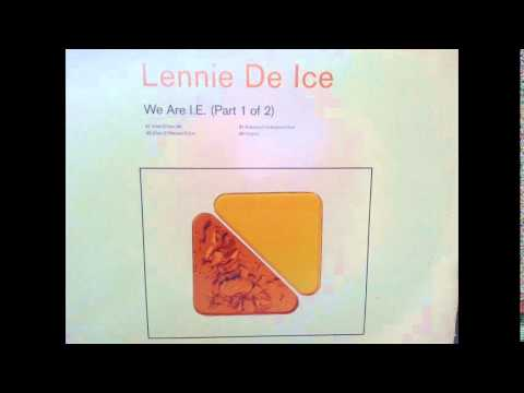 We are I.E Lennie de ice - first jungle tune ever!