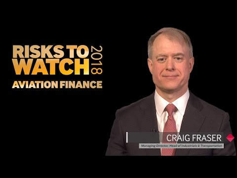 2018 Outlook - Risks to Watch - Aviation FInance