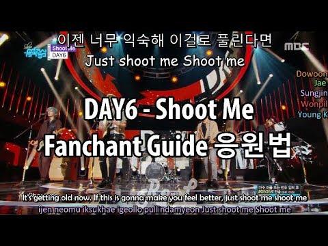 DAY6 데이식스 - Shoot Me Fanchant Guide 응원법 With Color Coded Lyrics