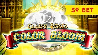 Classy Roses Color Bloom Slot - $9 Max Bet - NICE SESSION!