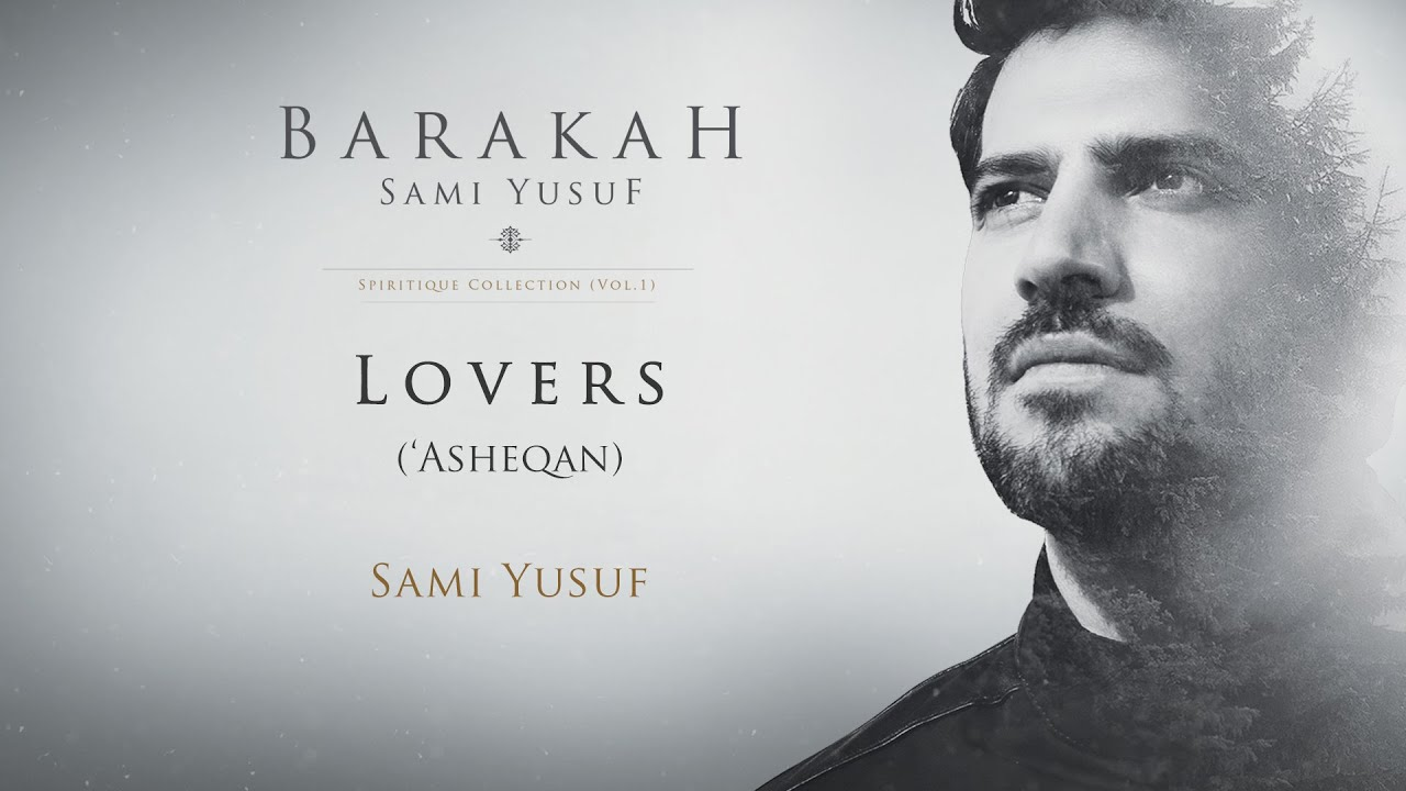 Sami Yusuf – Lovers ('Asheqan) | Official Audio