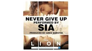 Sia Never Give Up (from the Lion Soundtrack) [Audio]
