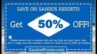 Sandos Resorts Royal Elite Timeshare Vacation Club Promotion   Full Access All Inclusive