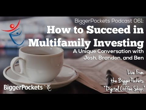 BiggerPockets Podcast 061: How to Succeed in Multifamily Investing