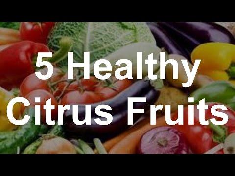 5 Healthy Citrus Fruits