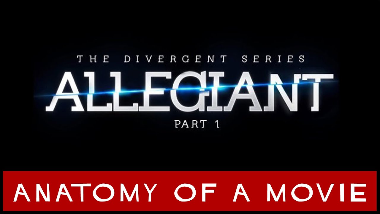 Download The Divergent Series: Allegiant Review | Anatomy of a Movie